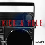 ICON - Kick A Hole Artwork