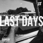 Ike - Last Days ft. Melat, King Mez & Tank Washington Artwork