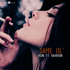 Ikon ft. Kahrion - Same OL' Artwork