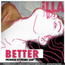 iLLA - Better Artwork