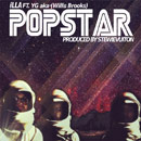 iLLA ft. Willis Brooks (aka YG) - Pop Star Artwork