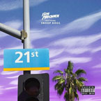 ILOVEMAKONNEN ft. Snoop Dogg - 21st Street (Remix) Artwork