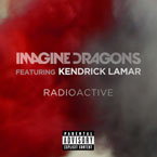 Imagine Dragons ft. Kendrick Lamar - Radioactive (Remix) Artwork