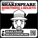 The Incomparable Shakespeare ft. Sophia Lauren - Something 2 Believe Artwork