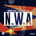 Indiana Rome ft. Teresa Jenee - NWA Artwork