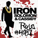 Iron Solomon ft. Cassidy - Rule #4081 Artwork