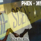 Irv Da PHENOM! - Dumb Ass Kids Artwork