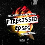 Isaac Castor - Firekissed Roses ft. Antwaun Stanley Artwork