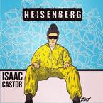 Isaac Castor - Heisenberg Artwork