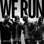 iSHi - We Run ft. French Montana, Wale & Raekwon Artwork