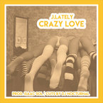 01117-j-lately-crazy-love