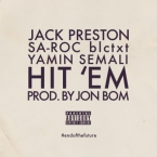 Jack Preston - Hit 'Em ft. Sa-Roc, blctxt & Yamin Semali Artwork