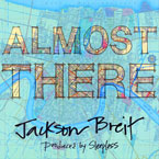 Jackson Breit - Almost There Artwork
