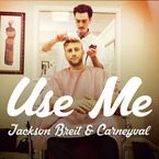Jackson Breit - Use Me Artwork