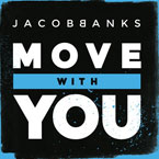 Jacob Banks - Move With You Artwork