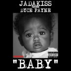 Jadakiss - Baby ft. Dyce Payne Artwork