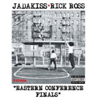 Jadakiss x Rick Ross - Eastern Conference Finals Artwork