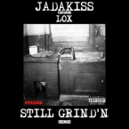 Jadakiss - Still Grind'n (Remix) ft. Styles P & Sheek Louch Artwork