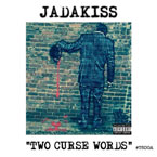 Jadakiss - Two Curse Words (Freestyle) Artwork