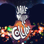 Jake Miller - Collide Artwork