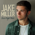 Jake Miller - First Flight Home Artwork