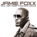 Jamie Foxx ft. Drake - Fall for Your Type Artwork