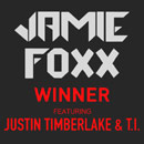 Jamie Foxx ft. Justin Timberlake &amp; T.I. - Winner Artwork