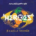 Janelle Monáe - Heroes Artwork