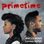 Janelle Monáe ft. Miguel - PrimeTime Artwork