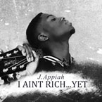J.Appiah - I Aint Rich… Yet Artwork