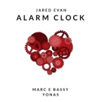 Jared Evan - Alarm Clock ft. Marc E. Bassy & Yonas Artwork