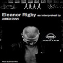 Jared Evan - Eleanor Rigby Artwork