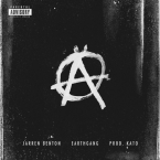 Jarren Benton - Anarchy ft. EarthGang Artwork