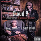 Jarren Benton - Cloud 9 ft. ¡MAYDAY! & Chris Webby Artwork