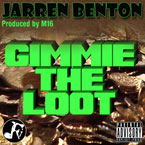 Jarren Benton - Gimmie the Loot Artwork
