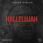 Jarren Benton ft. SwizZz - Hallelujah Artwork