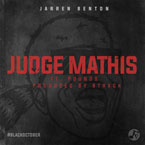 Jarren Benton ft. Pounds - Judge Mathis Artwork