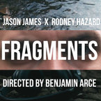 Jason James & Rodney Hazard - Fragments Artwork