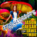 Jason Caesar x Laws - Imagination Artwork