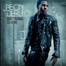 Jason Derulo - Don't Wanna Go Home Artwork