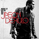 Jason Derulo ft. Rick Ross - Make It Up as We Go Artwork