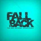 Javier Starks ft. RATheMC & Phil Adé - Fall Back Artwork