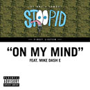 Jay Ant &amp; IAMSU ft. Mike Dash E - On My Mind Artwork
