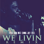 Jay Dot Rain ft. Moe D, Big Sant & TheCoolisMac - We Livin (Remix) Artwork