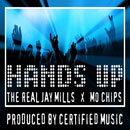 Jay Mills ft. Mo Chips - Hands Up! Artwork