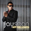 Jay Sean ft. Lil Wayne - Hit the Lights Artwork