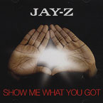 Jay-Z - Show Me What You Got Artwork