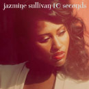 Jazmine Sullivan - 10 Seconds Artwork