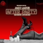 Jazz Lazer - After Party ft. Sean Kingston, Lloyd & IamSu! Artwork
