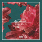 Jazz Cartier - Rose Quartz / Like, Crazy Artwork